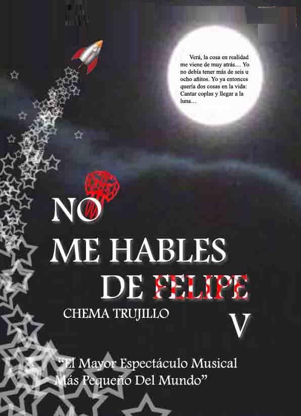 Teatro No me hables de Felipe V de Chema Trujillo