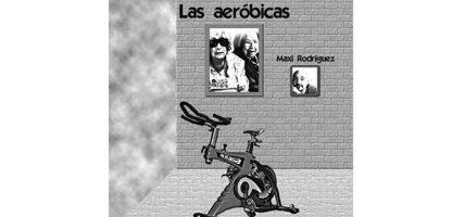 Teatro: Las aeróbicas