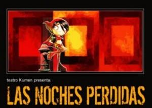 "Teatro Kumen ""Las Noches Perdidas"" en La Felguera Langreo"