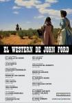 """Ciclo de cine en el Felgueroso: """"El Western de John Ford"""""""