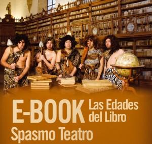 Teatro: Ebook, las edades del libro @ Teatro de la Felguera | Langreo | Principado de Asturias | España