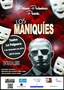 Teatro: Los maniquíes @ Teatro de La Felguera | Langreo | Principado de Asturias | España
