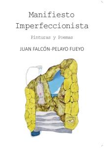 Presentación del libro de artista: Manifiesto imperfeccionista @ Escuelas Dorado | Langreo | Principado de Asturias | España