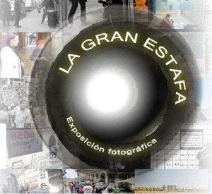 Exposición fotográfica: La gran estafa @ Escuelas Dorado | Langreo | Principado de Asturias | España