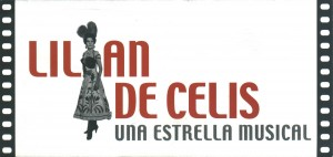 Cine Lilián de Celis una estrella Musical Felgueroso Sama de Langreo