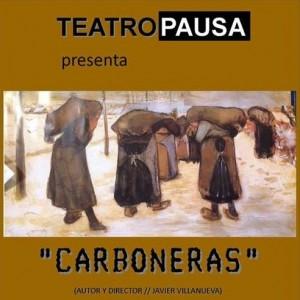 Teatro: Carboneras @ Nuevo Teatro de La Felguera | Langreo | Principado de Asturias | España