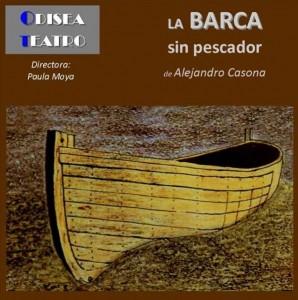 Teatro: La barca sin pescador @ Nuevo Teatro de La Felguera | Langreo | Principado de Asturias | España