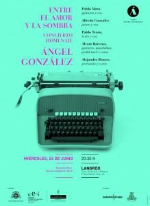 Concierto homenaje a Ángel González @ Nuevo Teatro de La Felguera   Langreo   Principado de Asturias   España