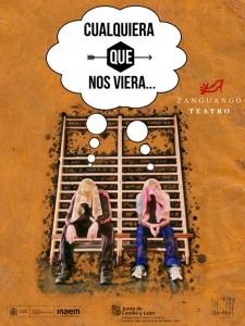 Teatro: Cualquiera que nos viera... @ Nuevo Teatro de La Felguera | Langreo | Principado de Asturias | España