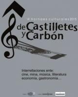 VI Xornaes Culturales de Castilletes y Carbón Casa de los AlbertI Ciaño - Langreo