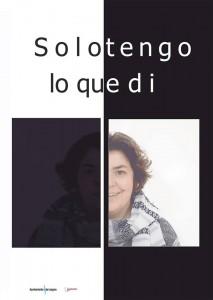 Teatro: Solo tengo lo que te di @ Nuevo Teatro de La Felguera | Langreo | Principado de Asturias | España