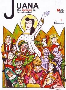 Teatro: Juana o el demonio de la curiosidad @ Nuevo Teatro de La Felguera | Langreo | Principado de Asturias | España