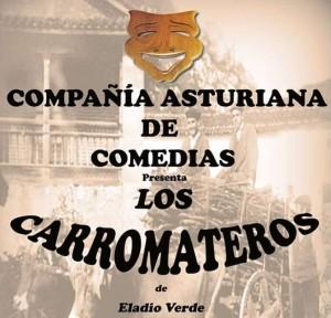Teatro: Los carromateros @ Nuevo Teatro de La Felguera | Langreo | Principado de Asturias | España
