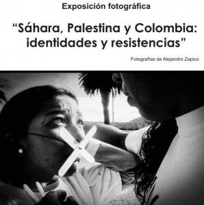 Exposición fotográfica: Sáhara, Palestina y Colombia - Identidades y resistencias @ Casa de Cultura Escuelas Dorado   Langreo   Principado de Asturias   España