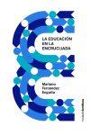 Presentación de libro: La educación en la encrucijada