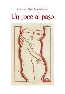 Presentación de libro: Un roce al paso @ Casa de la Buelga | Ciaño | Principado de Asturias | España