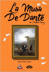 Teatro: La musa de Dante @ Nuevo Teatro de La Felguera | Langreo | Principado de Asturias | España