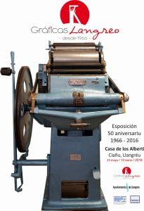 Exposición 50 aniversario Gráficas de Langreo @ Casa de los Alberti | Ciaño | Principado de Asturias | España