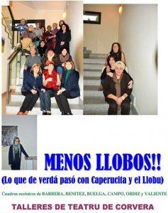 Teatro: Menos llobos @ Centro de creación escénica Carlos Álvarez-Nóvoa | Langreo | Principado de Asturias | España