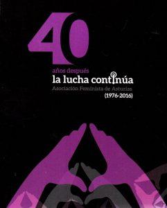 Exposición: 40 años del feminismo @ Escuelas Dorado | Langreo | Principado de Asturias | España