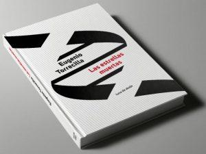 Presentación de libro: Las estrellas muertas - Eugenio Torrecilla @ Escuelas Dorado | Langreo | Principado de Asturias | España
