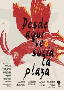 Teatro: Desde aquí veo sucia la plaza @ Nuevo Teatro de La Felguera | Langreo | Principado de Asturias | España