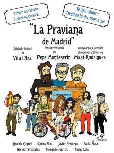 Teatro: La praviana de Madrid @ Nuevo Teatro de La Felguera | Langreo | Principado de Asturias | España