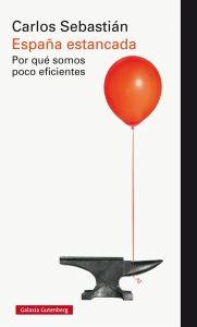 Presentación de libro: España estancada @ Casa de la Buelga | Langreo | Principado de Asturias | España