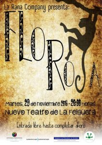 Teatro: Flor roja @ Nuevo Teatro de La Felguera | Langreo | Principado de Asturias | España