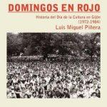 Presentación de libro: Domingos en Rojo: historia de la cultura en Gijón