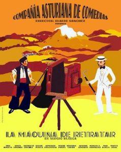 Teatro: La máquina de retratar @ Nuevo Teatro de La Felguera | Langreo | Principado de Asturias | España