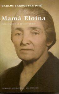 Presentación de libro: Mamá Eloína @ Casa de la Buelga | Langreo | Principado de Asturias | España