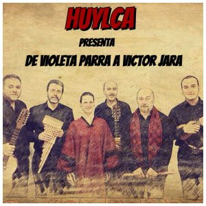 Concierto: Huylca - De Violeta Parra a Víctor Jara @ Nuevo Teatro de La Felguera   Langreo   Principado de Asturias   España