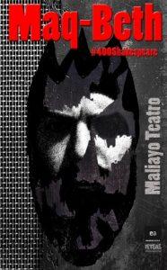 Teatro: Maq-Beth @ Nuevo Teatro de La Felguera | Langreo | Principado de Asturias | España