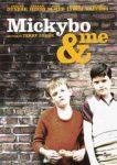 Cine: Mi socio Mickybo y yo