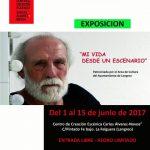 Exposición: Mi vida desde un escenario