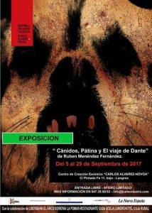 "Exposición: Cánidos, Pátina y El viaje de Dante"" @ Centro de Creación Escénica Carlos Álvarez-Nòvoa | Langreo | Principado de Asturias | España"
