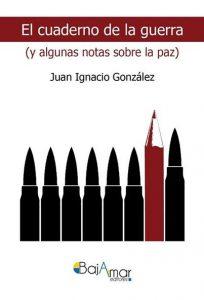 Presentación de libro: El cuaderno de la guerra (y algunas notas sobre la paz) @ Centro de Creación Escénica Carlos Álvarez-Nòvoa | Langreo | Principado de Asturias | España