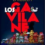 Zarzuela : Los Gavilanes