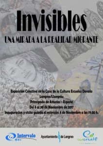 Exposición: Invisibles. Una mirada a la realidad migrante. @ Escuelas Dorado | Langreo | Principado de Asturias | España
