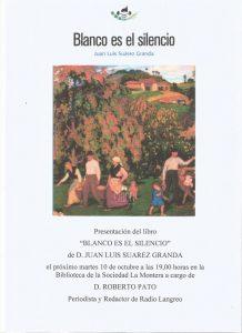 Presentación de libro: Blanco es el silencio @ Biblioteca Sociedad La Montera | Langreo | Principado de Asturias | España