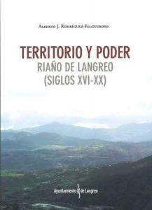 Presentación de libro: Territorio y poder, Riaño de Langreo @ Centro Social de Riaño | Langreo | Principado de Asturias | España