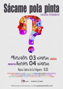 "Concurso ""Sácame pola pinta"" @ Nuevo Teatro de La Felguera | Langreo | Principado de Asturias | España"