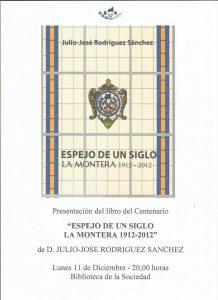 Presentación de libro: Espejo de un siglo. La Montera 1912-2012 @ La Montera | Langreo | Principado de Asturias | España