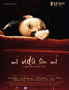 Cine: Mi vida sin mí @ Cine Felgueroso | Langreo | Principado de Asturias | España