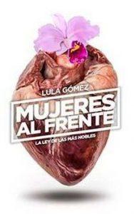 Cine: Mujeres al frente, la ley de las más nobles @ Cine Felgueroso | Langreo | Principado de Asturias | España