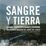 DocumentaLangreo: Sangre y tierra - resistencia indígena en el Norte del Cauca