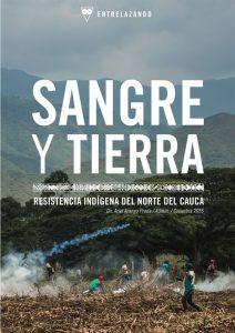 DocumentaLangreo: Sangre y tierra - resistencia indígena en el Norte del Cauca @ Nuevo Teatro de La Felguera | Langreo | Principado de Asturias | España