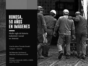 Exposición: Hunosa, 50 años en imágenes @ Escuelas Dorado | Langreo | Principado de Asturias | España