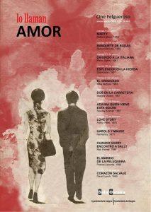 Ciclo de cine en el Felgueroso Lo llaman amor